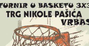 """Креће баскет турнир """"3x3"""" у Врбасу"""